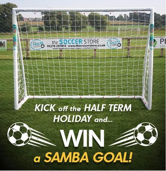 WIN A SAMBA GOAL THIS HALF TERM HOLIDAY!